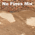 No Fines Mix