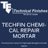 Techfin Chemical Repair Mortar