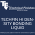 Techfin High Density Bonding Liquid
