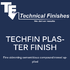 Techfin Plaster Finish