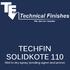 Techfin Solidkote 110