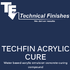 Techfin Acrylic Cure