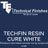 Techfin Resin Cure White