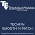 Techfin Smooth & Patch