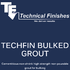 Techfin Bulked Grout