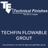 Techfin Flowable Grout