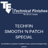 Techfin Smooth And Patch Special